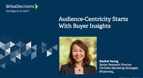 Audience-Centricity Starts With Buyer Insights