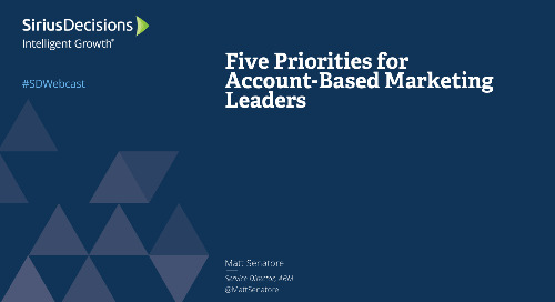 Five Priorities for Account-Based Marketing Leaders Webcast Replay