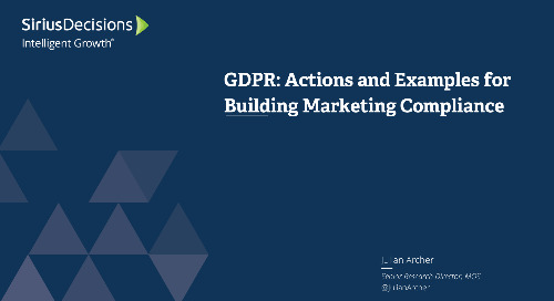 GDPR: Actions and Examples for Building Marketing Compliance Webcast Replay