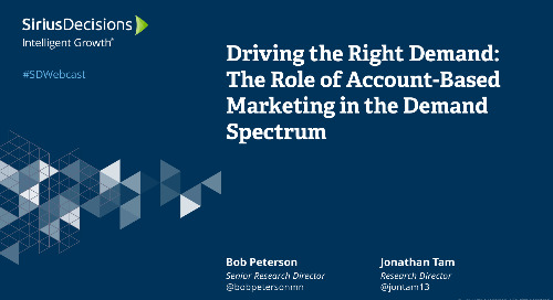 Driving the Right Demand: The Role of ABM in the Demand Spectrum Webcast Replay