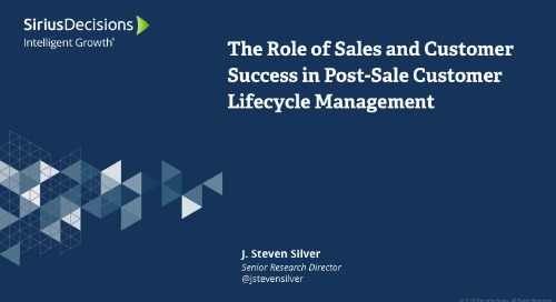 The Role of Sales and Customer Success in Post-Sale Customer Lifecycle Management Webcast Replay
