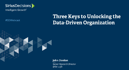Three Keys to Unlocking the Data-Driven Organization Webcast Replay