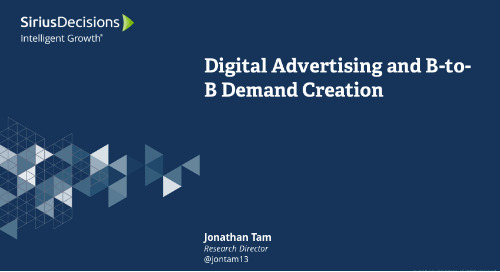 Digital Advertising and B-to-B Demand Creation Webcast Replay
