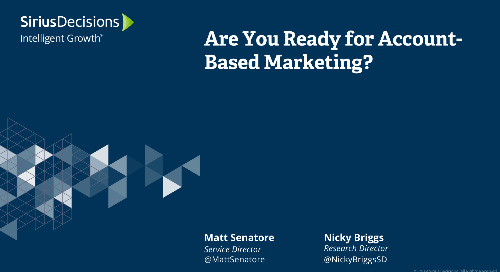 Are You Ready for Account-Based Marketing? Webcast Replay