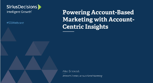 Powering Account-Based Marketing with Account-Centric Insights Webcast Replay