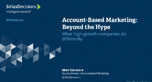 Account-Based Marketing: Beyond the Hype Webcast Replay