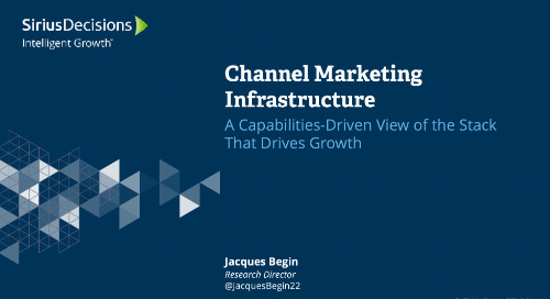 Channel Marketing Infrastructure: A Capabilities-Driven View of the Stack That Drives Growth Webcast Content
