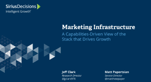 Marketing Infrastructure: A Capabilities-Driven View of the Stack that Drives Growth Webcast Replay