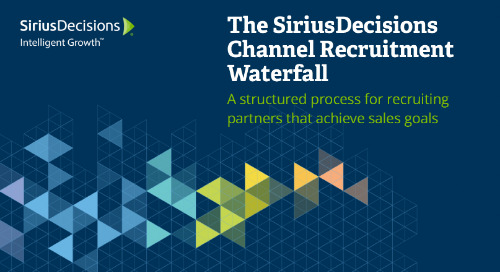 The SiriusDecisions Channel Recruitment Waterfall Webcast Replay