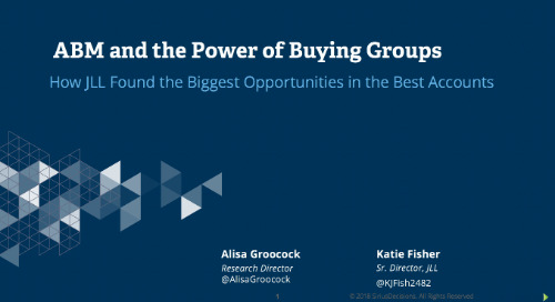 ABM and the Power of Buying Groups: How JLL Found the Biggest Opportunities in the Best Accounts Webcast Replay