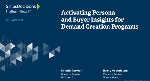 Activating Persona and Buyer Insights for Demand Creation Webcast Replay