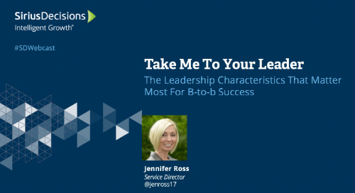 Take Me To Your Leader: The Leadership Characteristics That Matter Most For B-to-b Success Webcast Replay