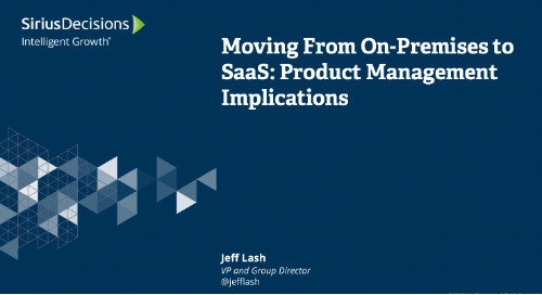 Moving From On-Premises to SaaS: Product Management Implications Webcast Replay