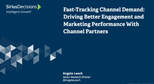 Fast-Tracking Demand Creation: Driving Better Engagement and Marketing Performance with Channel Partners Webcast Replay