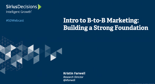 Intro to B-to-B Marketing: Building a Strong Foundation Webcast Replay