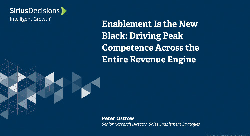 Enablement Is the New Black: Driving Peak Competence Across the Entire Revenue Engine Webcast Replay