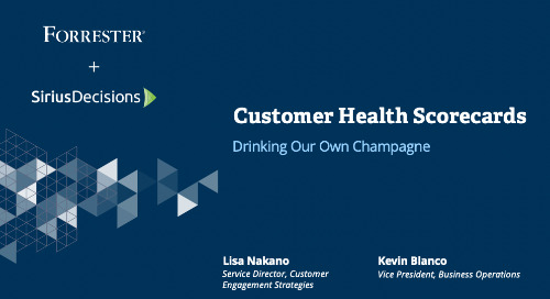 Drinking Our Own Champagne: Implementing Engagement and Customer Health at SiriusDecisions Webcast Replay