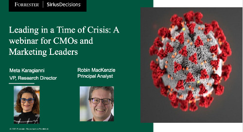 Leading In A Time Of Crisis: A Webinar For CMOs And Marketing Leaders Webinar Replay