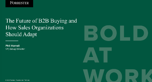The Future of B2B Buying and How Sales Organizations Should Adapt Webinar Replay