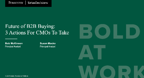 Future Of B2B Buying: 3 Actions For CMOs To Take Webinar Replay