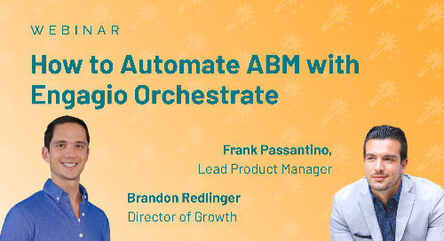 How to Automated ABM with Engagio Orchestrate