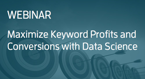 [Webinar] Maximize Profits and Conversions with Data Science
