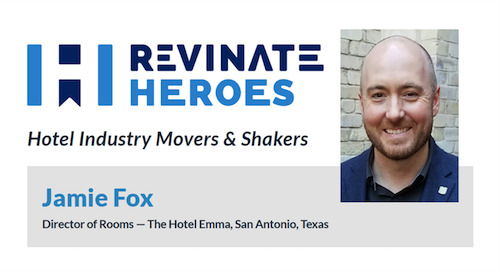 Revinate Heroes: Jamie Fox, Director of Rooms, Hotel Emma