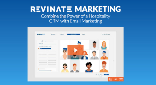 WATCH NOW: Learn how Revinate Marketing increases revenue and guest engagement