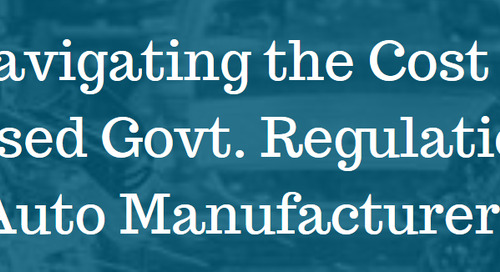 Navigating the Cost of Increased Govt. Regulations for Auto Manufacturers