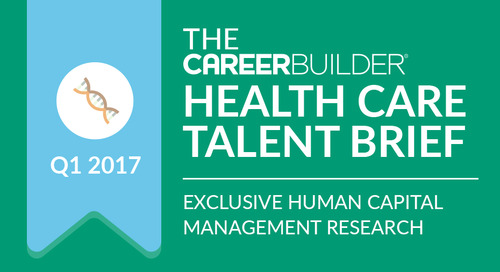 The CareerBuilder Health Care Talent Brief