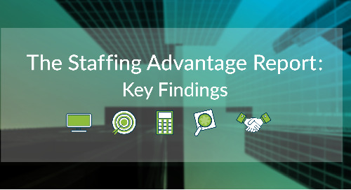 Staffing Advantage Report: Exclusive Staffing Industry Trends