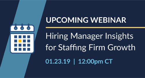 New Webinar: Hiring Manager Insights for Staffing Firm Growth