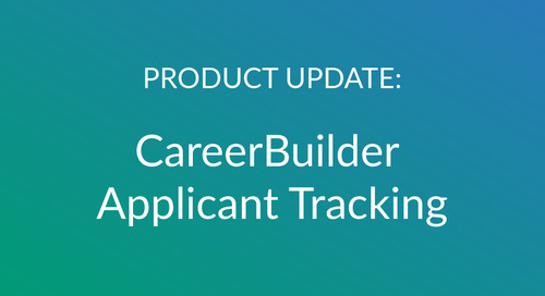 Hit the Ground Working: Winter Product Updates to CareerBuilder Applicant Tracking