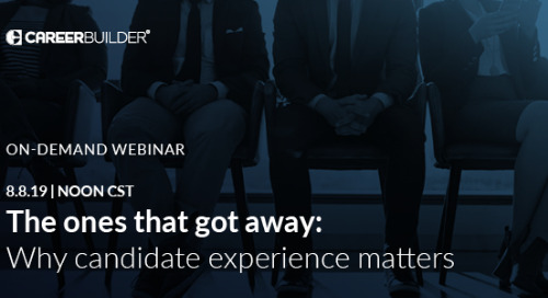 "On-demand Webinar: ""The ones that got away: why candidate experience matters"""