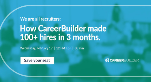 We are all recruiters: How CareerBuilder made 100+ hires in 3 months