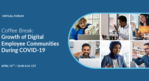 Coffee Break: Growth of Digital Employee Communities During COVID-19