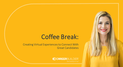 Coffee Break: Creating Virtual Experiences to Connect With Great Candidates