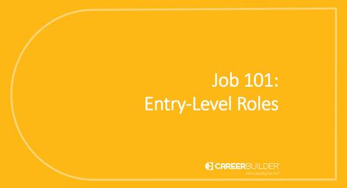 Job 101: Entry-Level Roles
