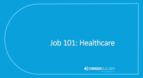 Job 101: Healthcare