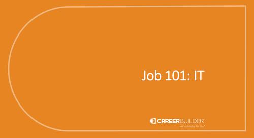 Job 101: IT