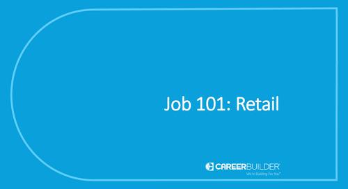 Job 101: Retail