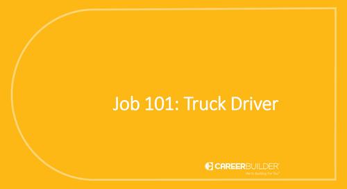 Job 101: Truck Driver