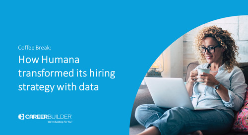 Coffee Break: How Humana transformed its hiring strategy with data