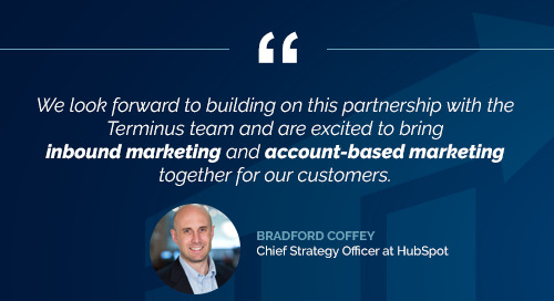 Why HubSpot is Investing in Account-Based Marketing Firm Terminus
