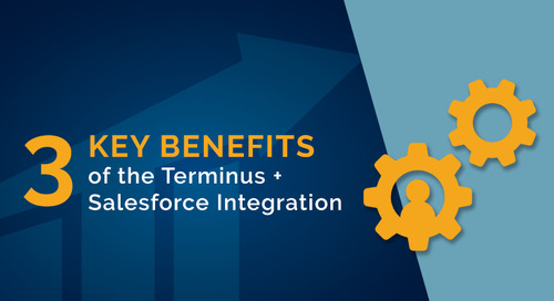 3 Benefits of the Terminus + Salesforce Integration for ABM
