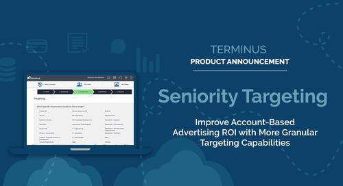 Terminus Product Update: New Seniority Targeting Capabilities