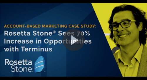 ABM Case Study: Rosetta Stone® Increases Opps by 70% with Terminus