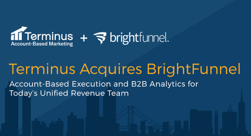 [Product Update] Terminus' Acquisition of BrightFunnel: The Details
