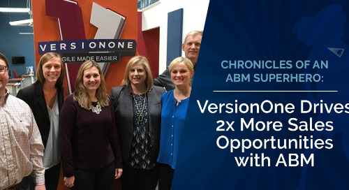 [ABM Case Study] VersionOne Drives 2X More Sales Opportunities