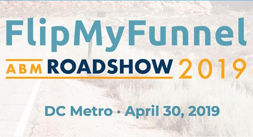 Apr.30 | FlipMyFunnel Roadshow | DC Metro